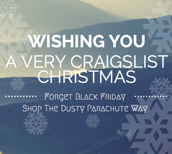 Wishing You a Very Craigslist Christmas from The Dusty Parachute