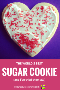 World's Best Sugar Cookie Recipe - The Dusty Parachute