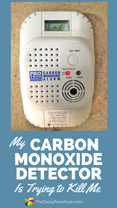 My Carbon Monoxide Detector is Trying to Kill Me - TheDustyParachute.com