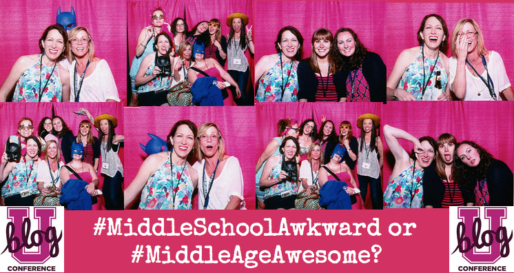 Blog U - Middle School Awkward or Middle Age Awesome?