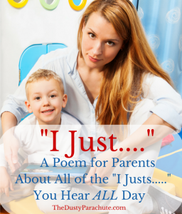 """I Just...."" - A Poem for Parents"