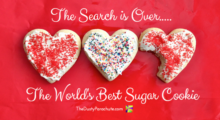 The World's Best Sugar Cookie - TheDustyParachute.com