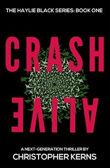 Crash Alive - Christopher Kerns